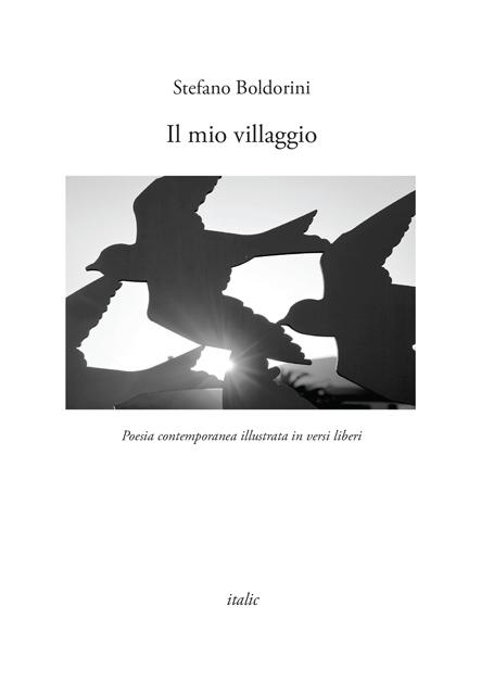 Il mio villaggio - Stefano Boldorini